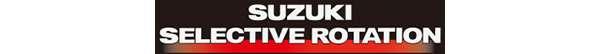 SUZUKI SELECTIVE ROTATION