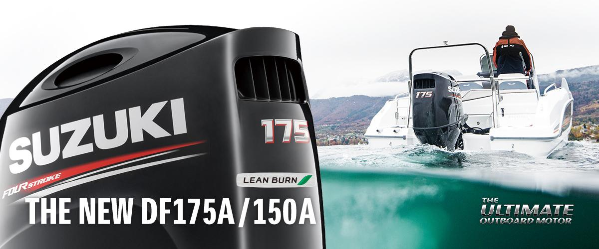 THE NEW DF175A / 150A LEAN BURN THE ULTIMATE 4-STROKE OUTBOARD